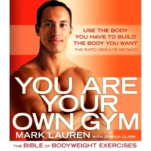 Mark Lauren - You Are Your Own Gym